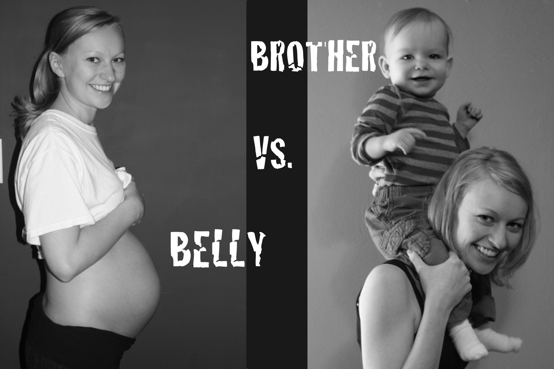 The Brother vs. Belly Battle